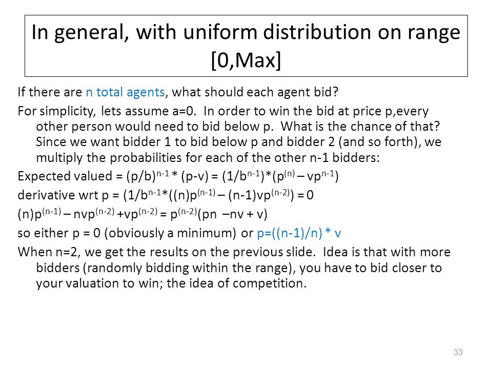 In general, with uniform distribution on range [0,Max]